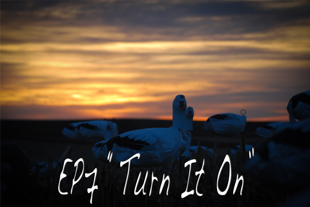"Goose Hunting Video – Fowled Reality EP7 ""Turn It On"""